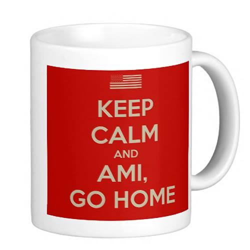 keep calm ami go home putin interkontinentalrakete
