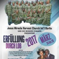 3 Tage den Herrn loben in Jesus Miracle Harvest Church Berlin