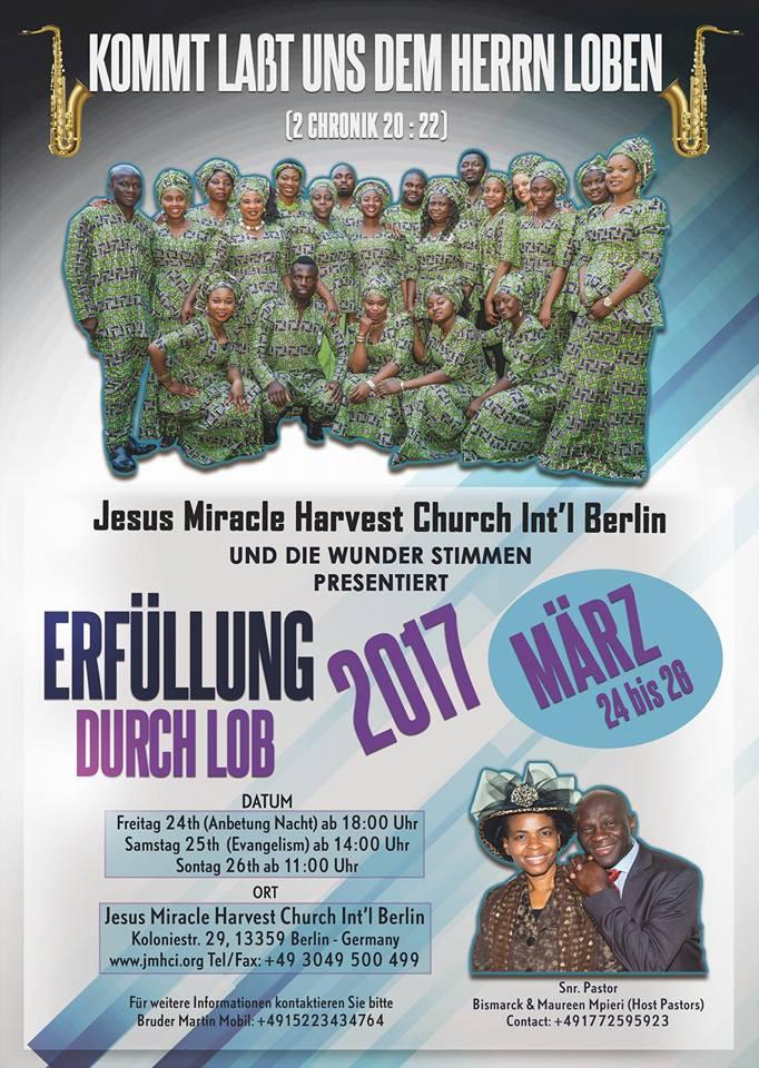 Jesus Miracle Harvest church Berlin Erfüllung durch Lob